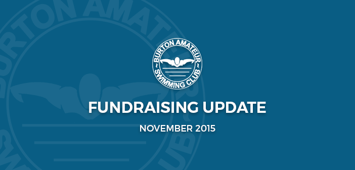 BurtonASC Burton Amateur Swimming Club Fundraising Update November 2015