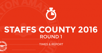 staffs county 2016 round 1 times and report burtonasc