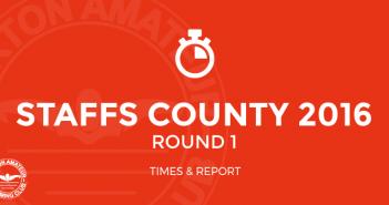 staffs county 2016 round 1 times and report burtonasc