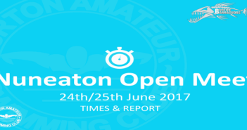 Nuneaton Open Meet: June 24th/25th 2017 – Times and Report