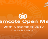 Bramcote Open Meet : 26th November 2017 – Times and Report