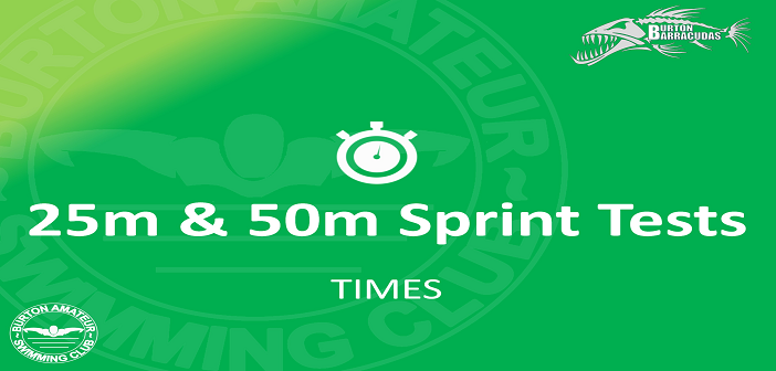 25m & 50m Sprint Tests : 17th January 2018 – Times