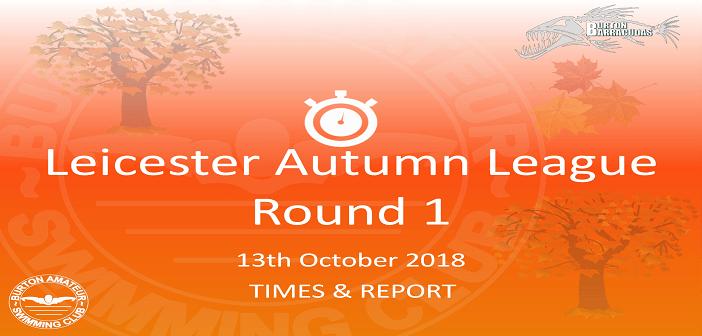 Autumn League 2018 – Round 1 : Times & Report