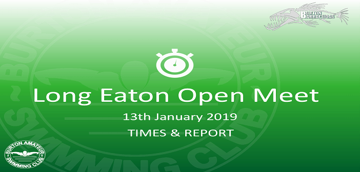 Long Eaton Open Meet 2019 : Times & Report