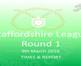 Staffs League 2019 – Round 1 : Times & Report