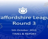 Staffs League Round 3 – October 2019: Times and Report